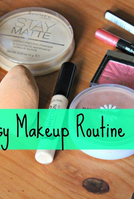 Quick & Easy Makeup Routine
