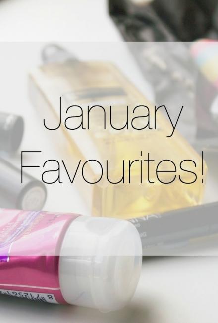 January Favourites!