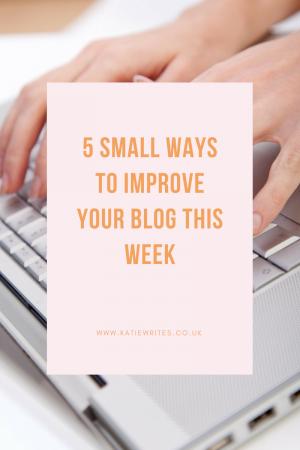 Blogging Tips, Blogging Advice, How To Be A Better Blogger, Blogging, Inspiration, British Bloggers, UK Bloggers, Derbyshire Bloggers, katiebwrites, katiewritesuk, ©Katiewrites.co.uk