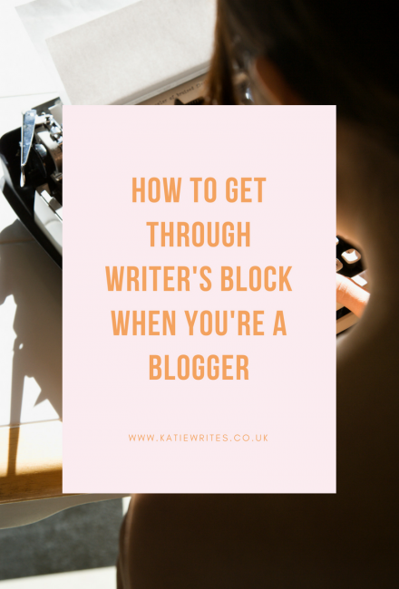How to Get Through Writer's Block When You're a Blogger