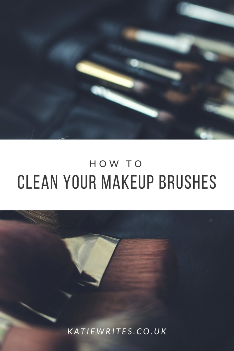 How to, Clean Makeup Brushes, Beauty, Blogs, Beauty Bloggers, Tips, Advice, Cleaning Makeup Brushes, How do I clean makeup brushes?, katiebwrites, katiewritesuk, ©Katiewrites.co.uk