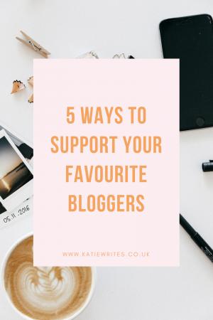 ©Katiewrites.co.uk Bloggers, Blogs, Blogging, Support, Growing Blog, Supporting Blog, Bloggers, Blogs, katie writes, katie writes blog, katiebwrites, katiewritesuk,